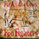 Сингл: For All the Cows